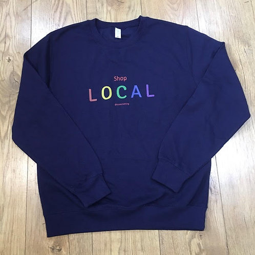 Summer Sale Unisex Shop Local Sweatshirt