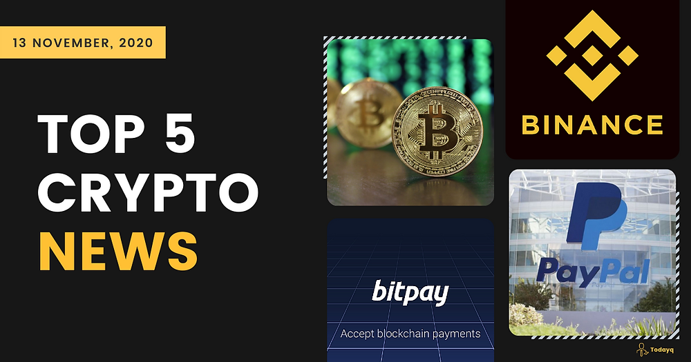PayPal Crypto services live in US to Binance Ethereum Mining Pool, Read Today's Top 5 Crypto News