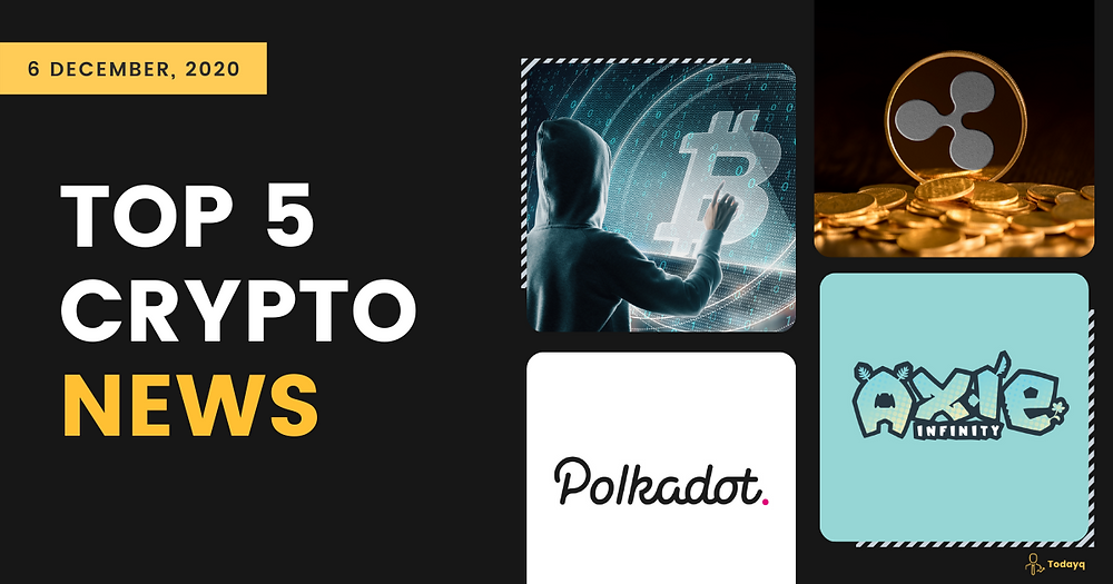 Huobi and Polkadot Sponsorship program to Cryptocurrency on Darknet, Today's Top 5 Crypto News