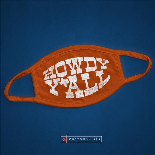 Howdy Y'all - Burnt Orange - Mask