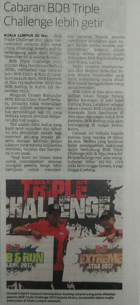 Cabaran BDB Triple Challenge lebih getir- Utusan Malaysia