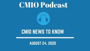 CMIO News to Know for the Week of August 24th