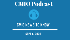 CMIO News to Know for the Week of Sept 6th