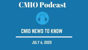 CMIO News to Know for the Week of July 6th