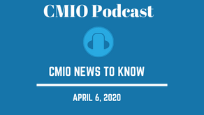 CMIO News to Know for the Week of April 6th