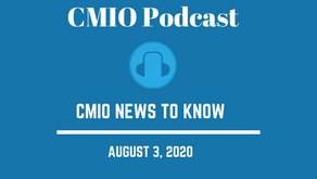 CMIO News to Know for the Week of Aug 3rd