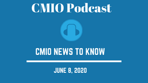 CMIO News to Know for the Week of June 8th