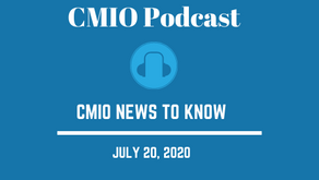 CMIO News to Know for the Week of July 20th