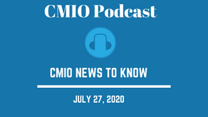 CMIO News to Know for the Week of July 27th