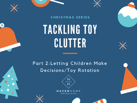 Letting Children Decide/Toy Rotation