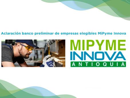 Banco definitivo de elegibles de las empresas beneficiarias que participaran en MiPyme Innova