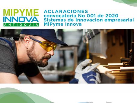 Aclaraciones convocatoria No 001 de 2020 MiPyme Innova