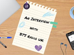 AN INTERVIEW WITH BTS RADIO UK - MARSHA & MEGAN