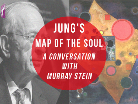 JUNG'S MAP OF THE SOUL - A CONVERSATION WITH MURRAY STEIN PT.1