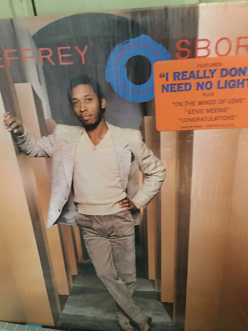 Jeffrey Osborne(I Really Don't Need No Light)