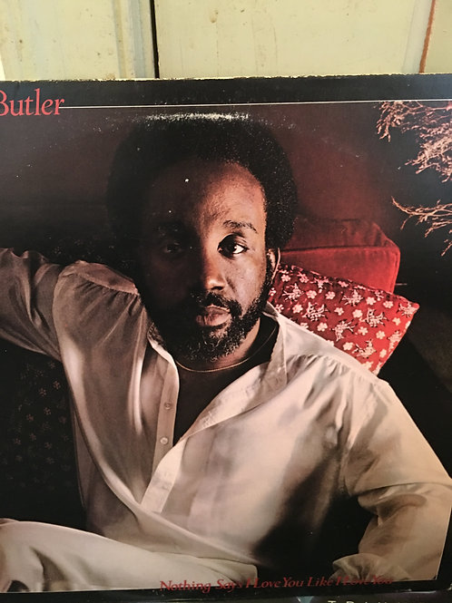 Jerry Butler(Nothing says I Love You like I love you)