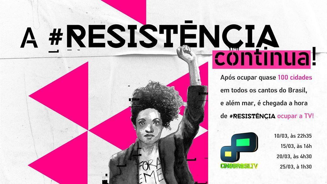 A #Resistência será televiosionada