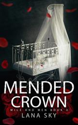 Mended Crown