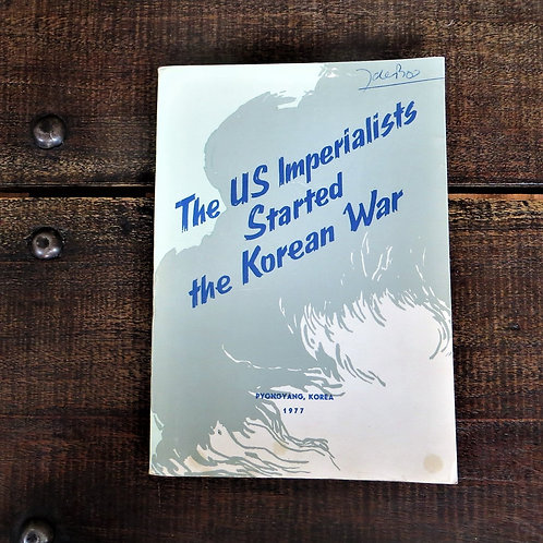 Book North Korea The US Imperialists Started The Korean War 1977