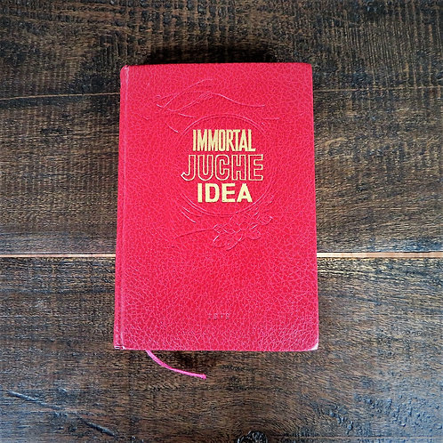 Book North Korea General Immortal Juche Idea 1979