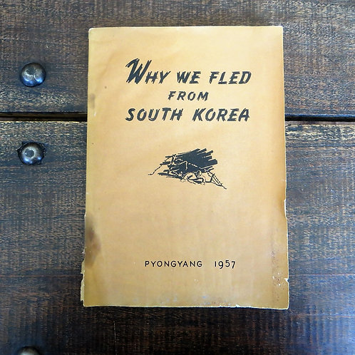 Book North Korea Why We Fled From South Korea 1957