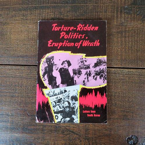Torture Ridden Politics Eruption Of Wrath 1988