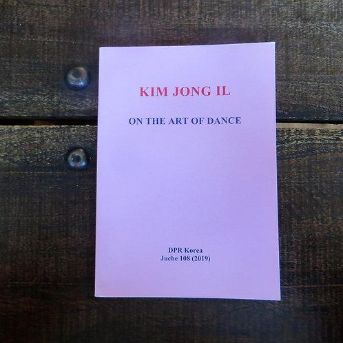 Book North Korea Kim Jong Il On The Art Of Dance