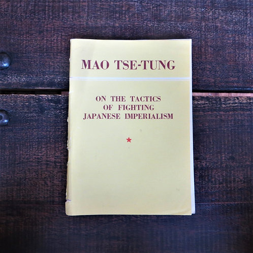 Book China Mao Zedong On The Tactics Of Fighting Japanese Imperialism 1953