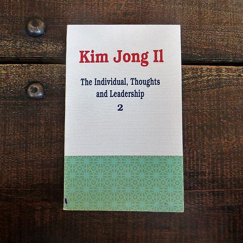 Book North Korea Kim Jong Il The Individual, Thoughts And Leadership 1995