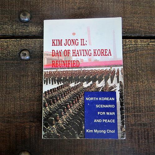 Book North Korea Day Of Having Korea Unified 2001