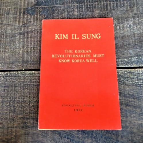 Kim Il Sung Korean Revolutionaries Must Know Korea 1973