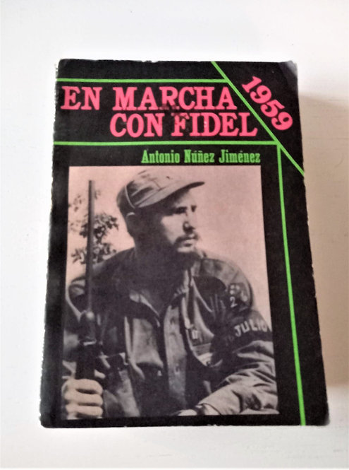 Book Cuba On March With Fidel 1982