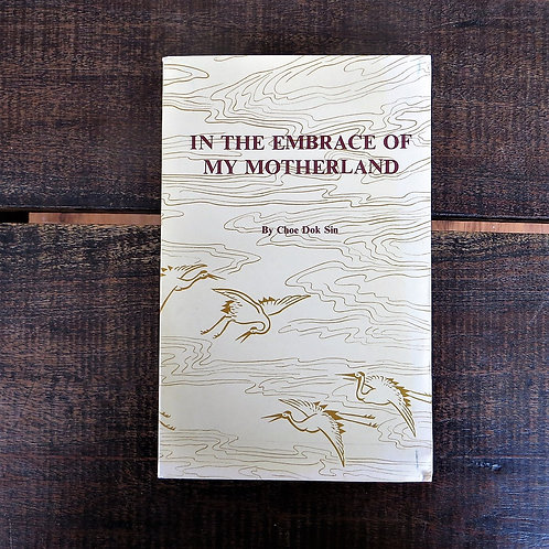 Book North Korea In The Embrace Of My Motherland 1990