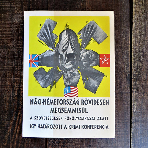 Poster Hungary Reproduction Nazi Germany Will Be Destroyed