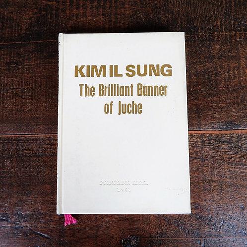 Book North Korea Kim Il Sung The Brilliant Banner Of Juche