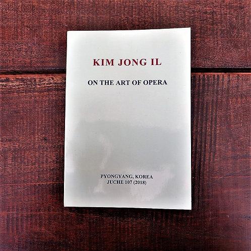 Book North Korea Kim Jong Il On The Art Of Opera 2018