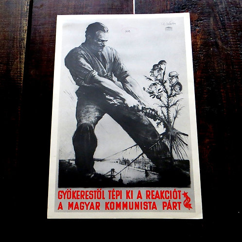 Poster Hungary Reproduction Sandor Ek Root Out Reactionary Forces 1975