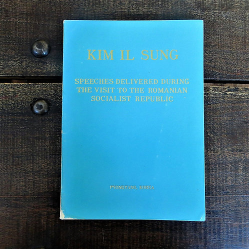 Book Kim Il Sung Speeches During Visit To The Romanian Socialist Republic 1976