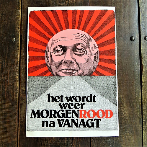 Poster Netherlands Original PvdA Tomorrow It Will Be Red