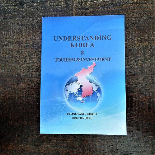 Book North Korea Understanding Korea 8 Toerism & Investment 2017