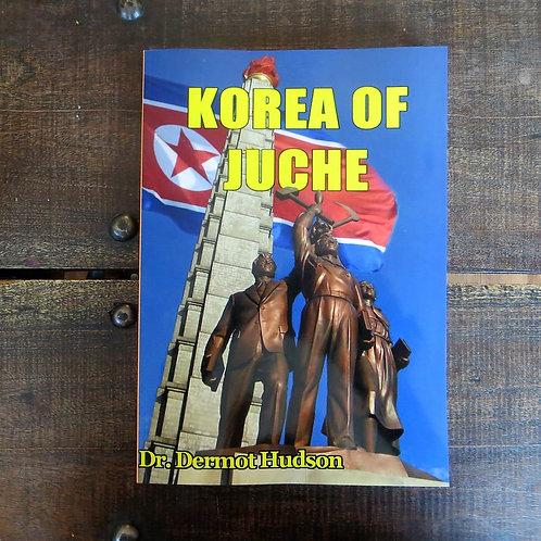 Korea Of Juche 2020