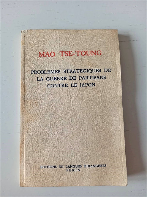 Book China Strategic Problems of the Partisan War against Japan 1964 In French