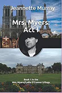 Mrs. Myers Act I