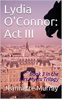Lydia O'Connor: Act III