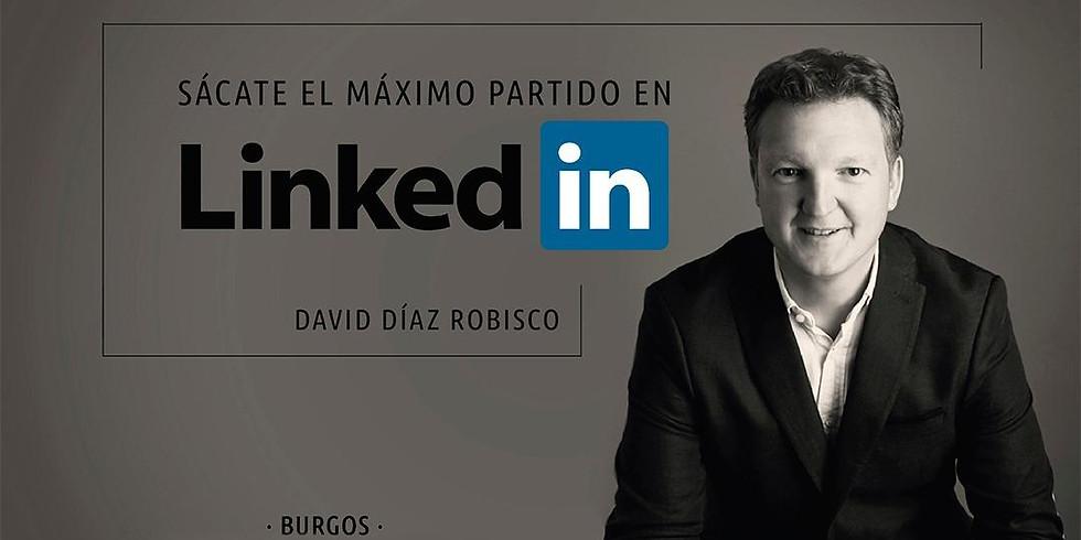 ¡BURGOS! Sácate el máximo partido en LinkedIn con David Díaz Robisco