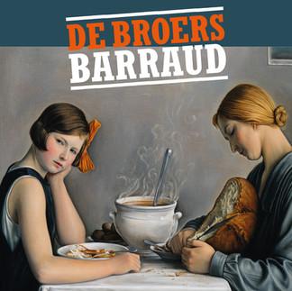 De broers Barraud - Vier zwitserse realisten uit de jaren '20 en '30