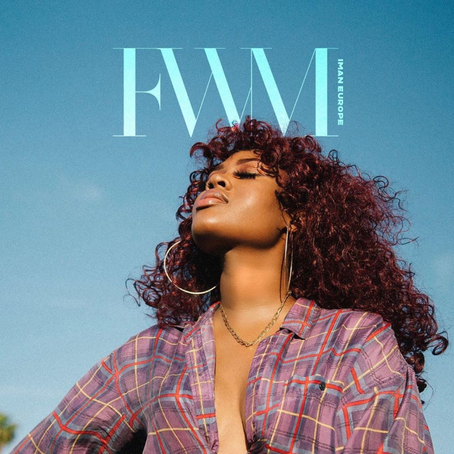 "Iman Europe drops new single ""FWM!"""