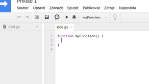 Lekce 1 – Úvod do Google AppsScript