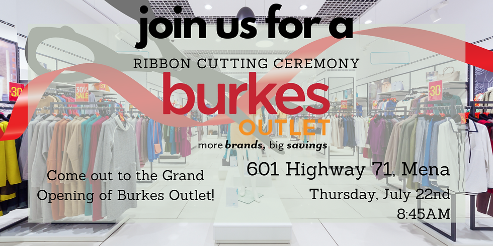 Burkes Outlet Grand Opening & Ribbon Cutting