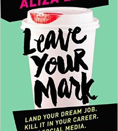 Attention students: Leave Your Mark is a must read!